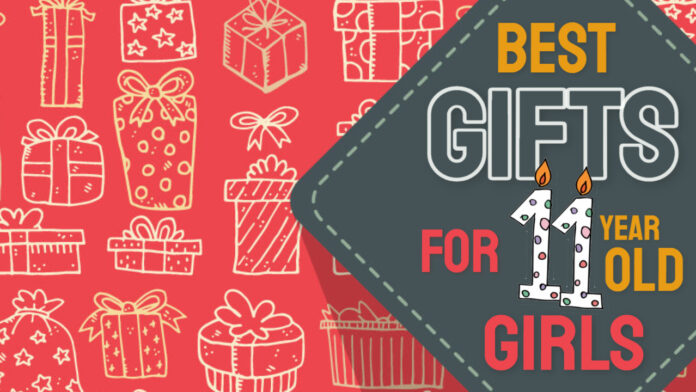best gifts for 11 year old girls