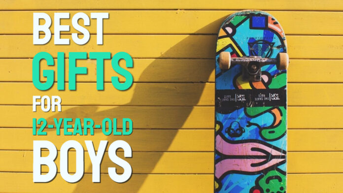 best gifts for 12 year old boys