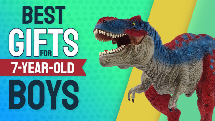best gifts for 7 year old boys